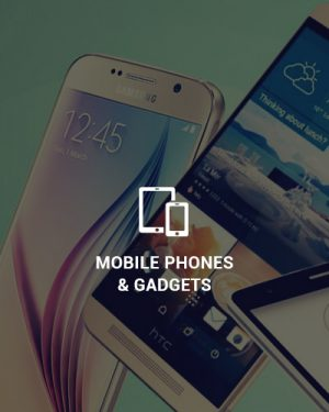 Mobile Phones & Gadgets